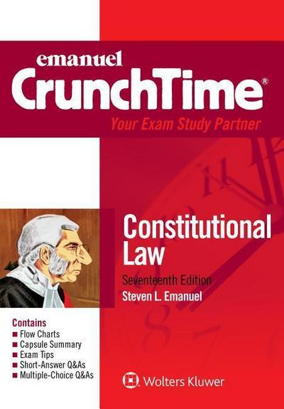 Emanuel Crunchtime for Constitutional Law