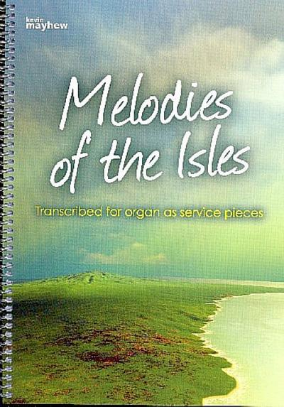 Melodies of the Isles :for organ