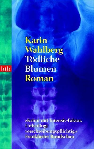 Tödliche Blumen: Roman
