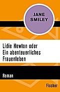 Lidie Newton oder Ein abenteuerliches Frauenleben