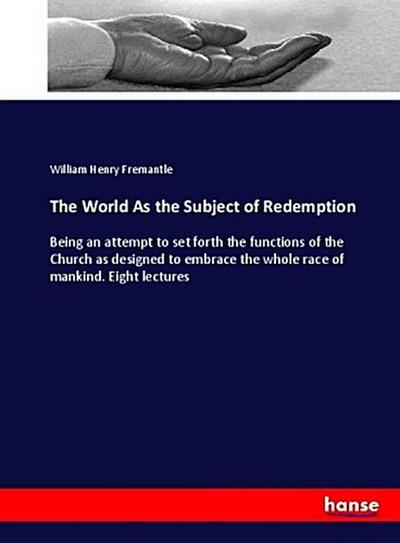 The World As the Subject of Redemption