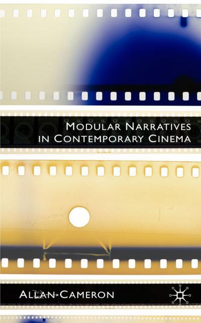 Modular Narratives in Contemporary Cinema