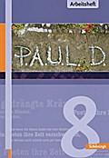 P.A.U.L. D. - Persönliches Arbeits- und Lesebuch Deutsch - Für Gymnasien und Gesamtschulen - Stammausgabe