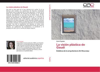La visión plástica de Gaudí