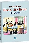 Boris, der Kater - Die Krähen