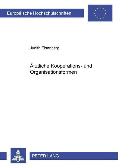Ärztliche Kooperations- und Organisationsformen