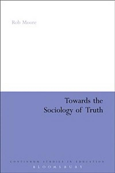 Towards the Sociology of Truth