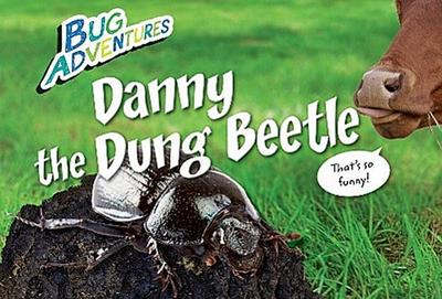 Danny the Dung Beetle