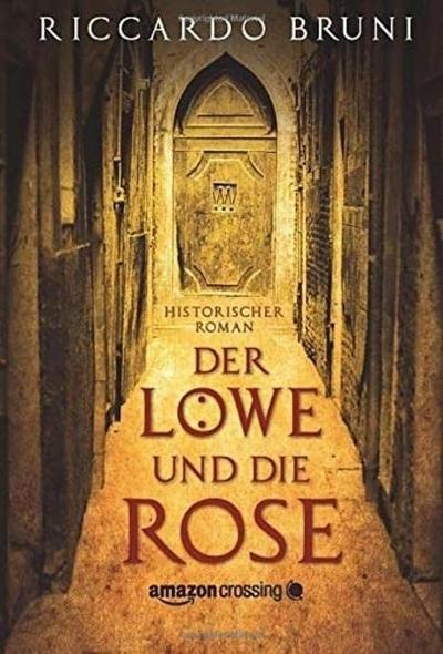 Der Löwe und die Rose