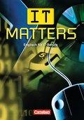 IT Matters - First Edition: B1 - Schülerbuch