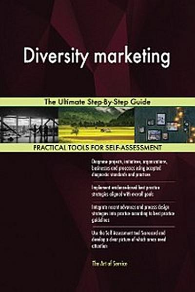 Diversity marketing The Ultimate Step-By-Step Guide