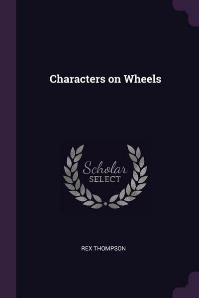 Characters on Wheels