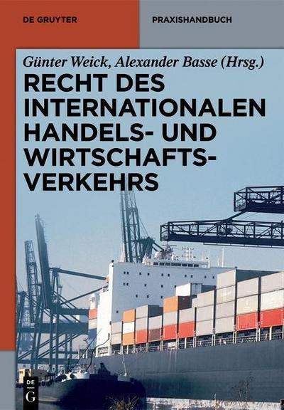 Recht des internationalen Handels- und Wirtschaftsverkehrs