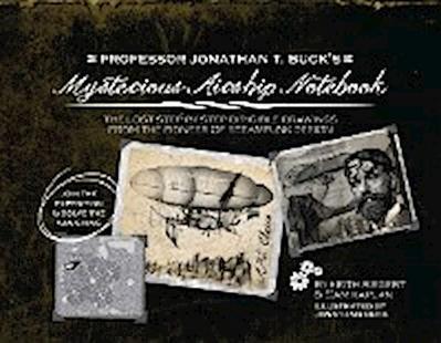 Professor Jonathan T. Buck's Mysterious Airship Notebook