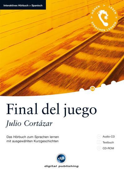 Final de juego: Das Hörbuch zum Sprachen lernen.mit ausgewählten Kurzgeschichten / Audio-CD + Textbuch + CD-ROM