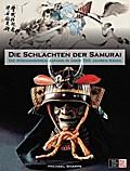 Die Schlachten der Samurai; Die Kriegsherren  ...