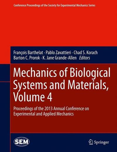 Mechanics of Biological Systems and Materials, Volume 4