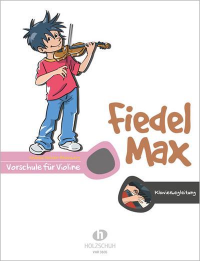 Fiedel-Max für Violine - Vorschule: Klavierbegleitung