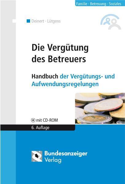 NEU Die Vergütung des Betreuers Kay Lütgens 179324