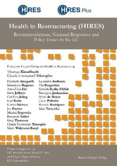 Health in Restructuring (HIRES)