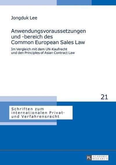 Anwendungsvoraussetzungen und -bereich des Common European Sales Law