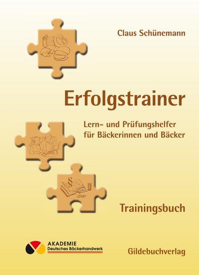 Erfolgstrainer - Trainingsbuch: einschl. Lizenz zur Internet-Test-Datenbank