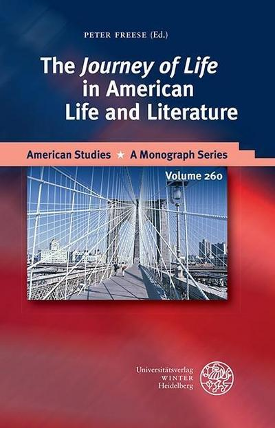 The 'Journey of Life' in American Life and Literature