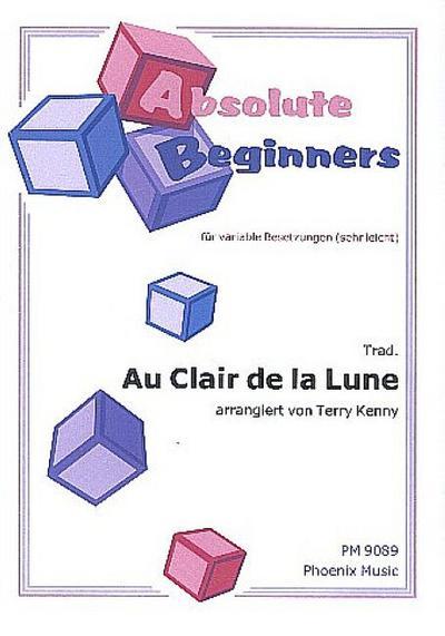 Au clair de la lune : fürvariable Besetzung (sehr leicht)