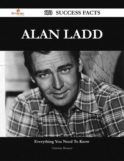 Alan Ladd 173 Success Facts - Everything you need to know about Alan Ladd