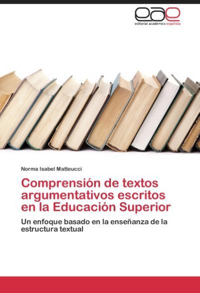 Comprensión de textos argumentativos escritos en la Educación Superior