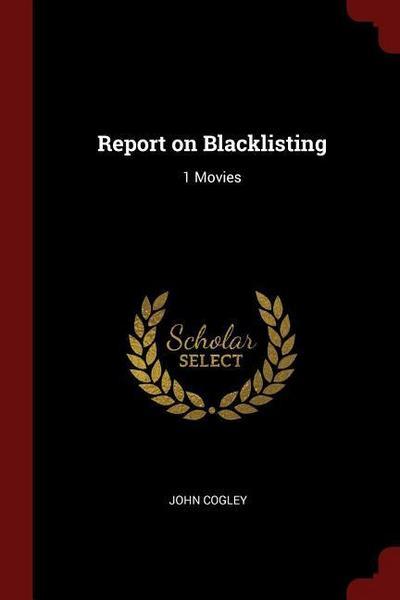 Report on Blacklisting: 1 Movies