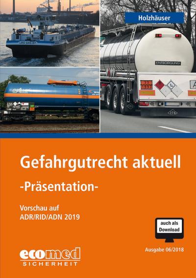 Gefahrgutrecht aktuell - Präsentation, 1 CD-ROM