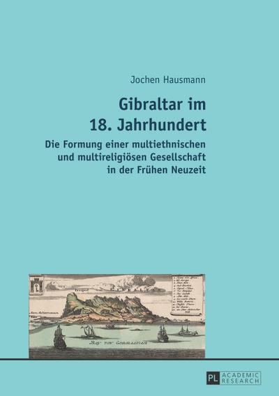 Gibraltar im 18. Jahrhundert