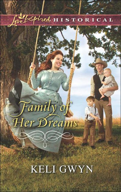 Family of Her Dreams (Mills & Boon Love Inspired Historical)