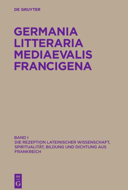 Germania Litteraria Mediaevalis Francigena 1 Fritz Peter Knapp
