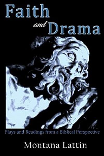 Faith and Drama