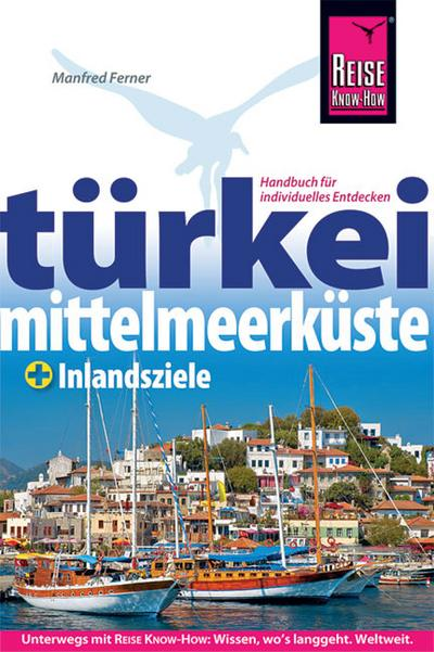 Türkei: Mittelmeerküste