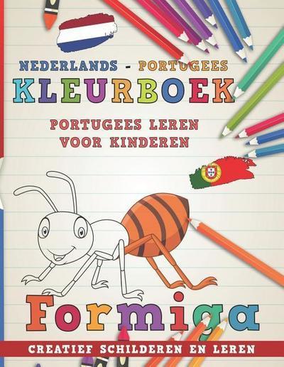 Kleurboek Nederlands - Portugees I Portugees Leren Voor Kinderen I Creatief Schilderen En Leren