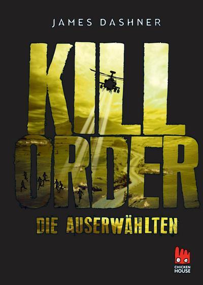 Maze Runner 04 Die Auserwählten - Kill Order