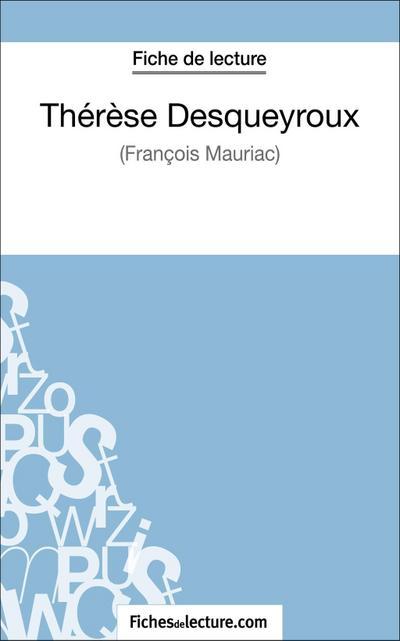 Thérèse Desqueyroux - François Mauriac (Fiche de lecture)