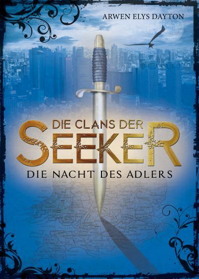Die Clans der Seeker (2). Die Nacht des Adlers; Übers. v. Häußler, Sonja; Deutsch