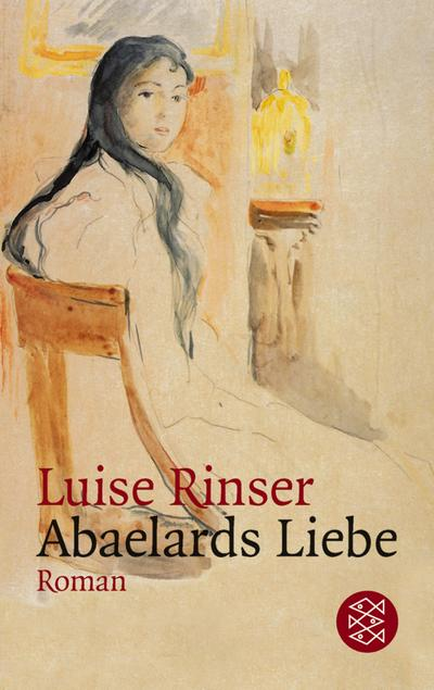 Abaelards Liebe: Roman