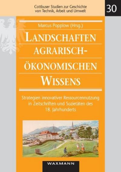 Landschaften agrarisch-ökonomischen Wissens