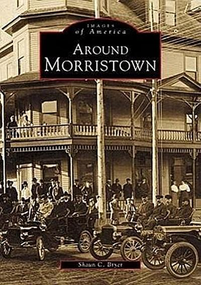 Around Morristown
