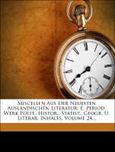 Miscellen aus der neuesten ausländischen Literatur.