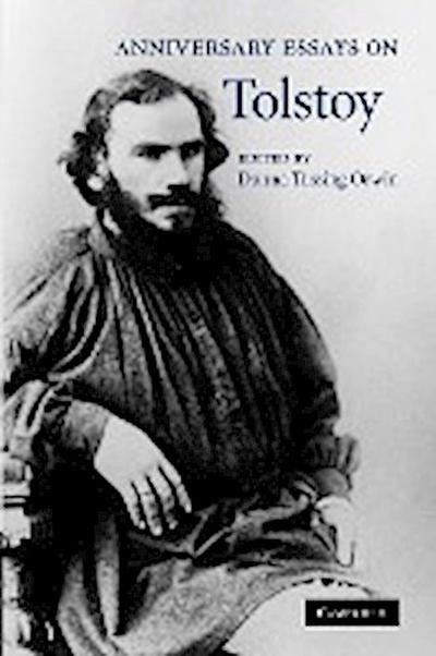 Anniversary Essays on Tolstoy. Edited by Donna Tussing Orwin