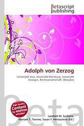 Adolph von Zerzog - Lambert M. Surhone -  9786131459696