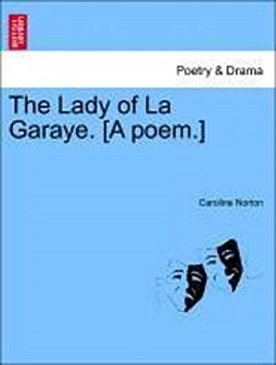 The Lady of La Garaye. [A poem.]