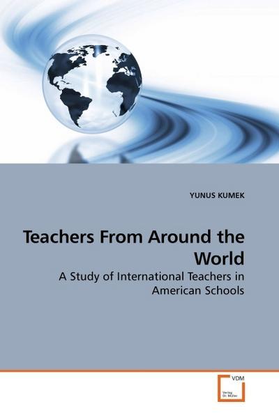 Teachers From Around the World