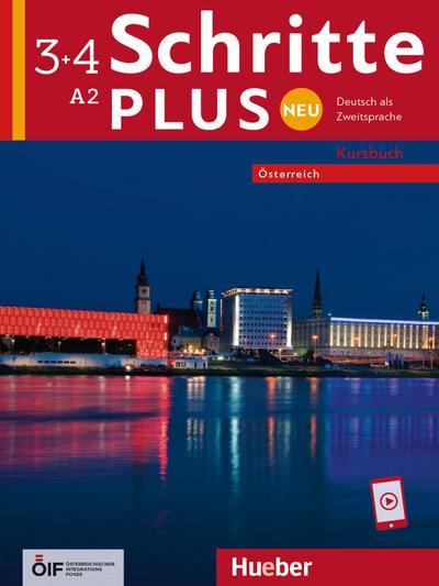 Schritte plus Neu 3+4 - Österreich/ Kursbuch